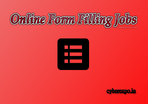 FORM FILLING JOBS – CYBER EXPO