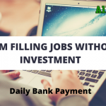Online Form Filling Jobs Without Registration Fee- Daily Bank Payment